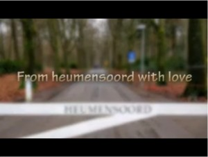 From Heumensoord with love